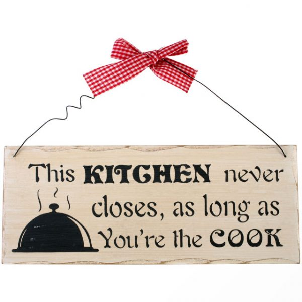 This Kitchen Never Closes Hanging Sign
