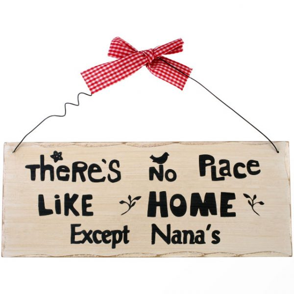 There's No Place Like Home Hanging Sign