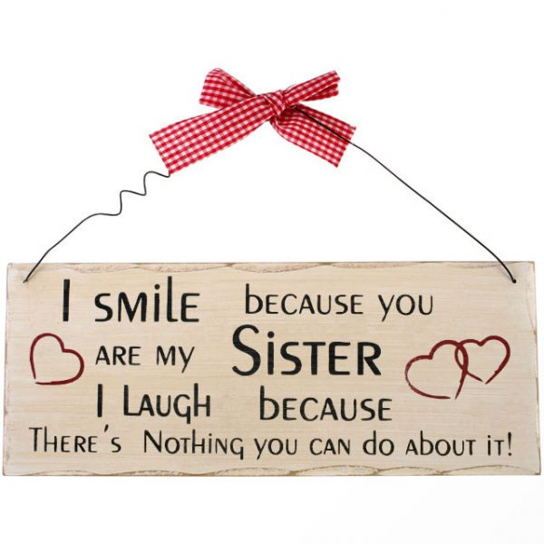 I Smile Because You're My Sister Hanging Sign